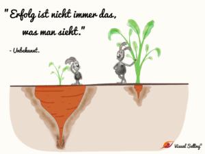 Erfolg ist nicht immer das, was man sieht